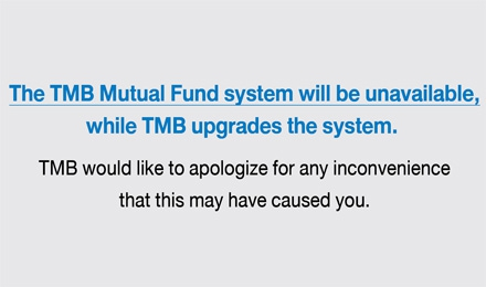 TheTMBMutual Fund system will be unavailable